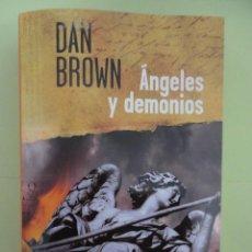 Libros de segunda mano: ANGELES Y DEMONIOS. DAN BROWN.. Lote 40326679