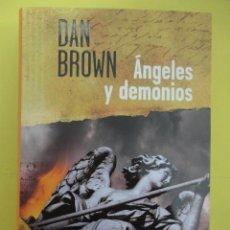 Libros de segunda mano: ANGELES Y DEMONIOS. DAN BROWN. Lote 40327054