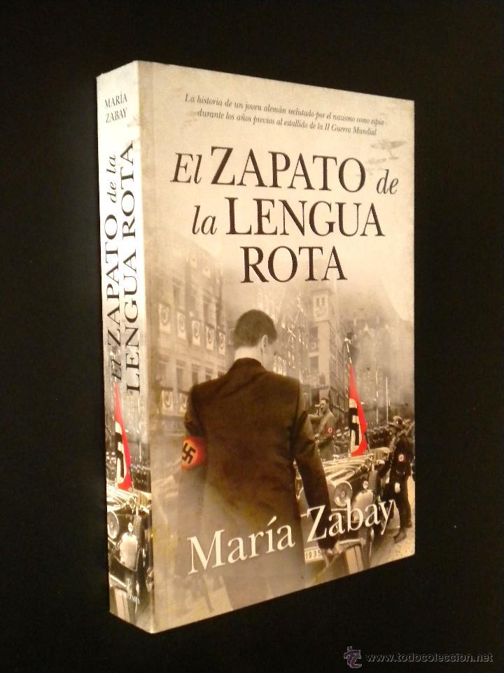 EL ZAPATO DE LA LENGUA ROTA / MARÍA ZABAY (Libros de segunda mano (posteriores a 1936) - Literatura - Narrativa - Terror, Misterio y Policíaco)