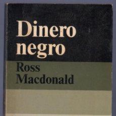 Libros de segunda mano: DINERO NEGRO. ROSS MACDINALD. ALIANZA EDITORIAL / EMECÉ. MADRID. 1974.. Lote 40678522