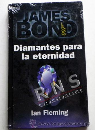 DIAMANTES PARA LA ETERNIDAD - JAMES BOND 007 ESPÍA ESPIONAJE IAN FLEMING NUEVO PRECINTADO RBA LIBRO segunda mano