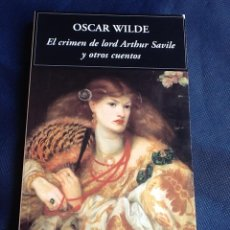 Libros de segunda mano: EL CRIMEN DE LORD ARTHUR SAVILE, DE ÓSCAR WILDE. Lote 40755886