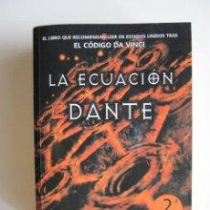 Libros de segunda mano: JANE JENSEN: LA ECUACION DE DANTE (TRAS EL CODIGO DAVINCI). Lote 40953519