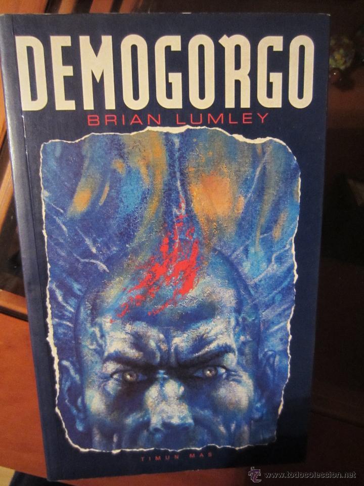 DEMOGORGO- BRIAN LUMLEY- ED.TIMUN MAS (Libros de segunda mano (posteriores a 1936) - Literatura - Narrativa - Terror, Misterio y Policíaco)