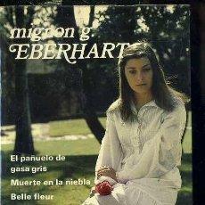 Libros de segunda mano: MIGNON EBERHART : TRES NOVELAS ( AGUILAR, 1980). Lote 41230923