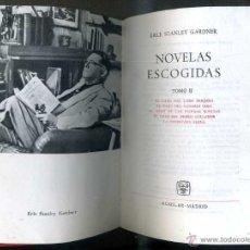 Libros de segunda mano: E. STANLEY GARDNER : NOVELAS ESCOGIDAS II (AGUILAR, 1963). Lote 110894044