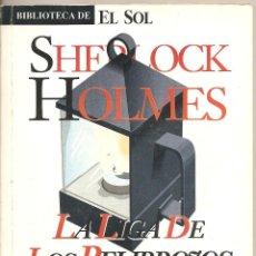 Libri di seconda mano: SHERLOCK HOLMES. LA LIGA DE LOS PELIRROJOS. Lote 41232417