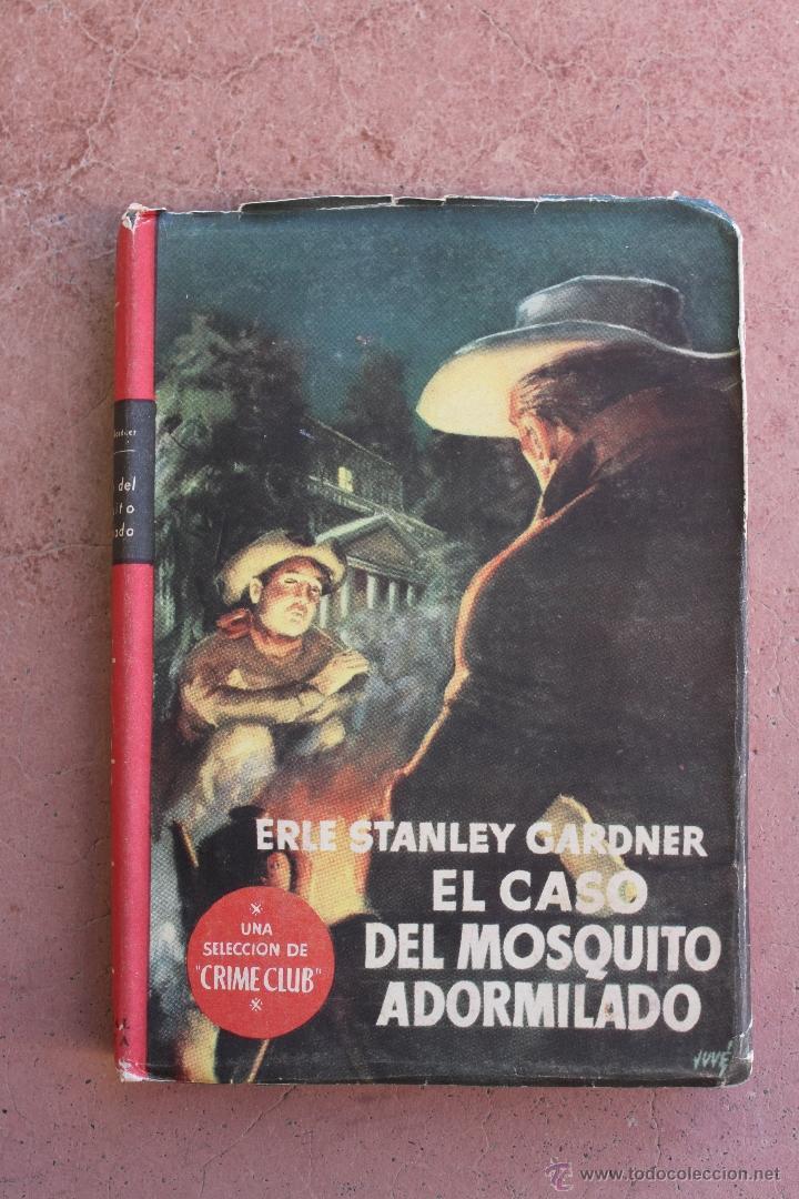 SELECCION CRIME CLUB Nº 43: EL CASO DEL MOSQUITO ADORMLADO; ERLE STANLEY GARDNER; COLECCION EL BUHO (Libros de segunda mano (posteriores a 1936) - Literatura - Narrativa - Terror, Misterio y Policíaco)