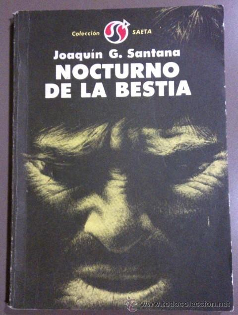 NOCTURNO DE LA BESTIA. JOAQUÍN G. SANTANA. LETRAS CUBANAS. 1980. FIRMADO Y DEDICADO POR EL AUTOR! (Libros de segunda mano (posteriores a 1936) - Literatura - Narrativa - Terror, Misterio y Policíaco)
