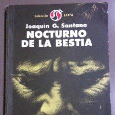 Libros de segunda mano: NOCTURNO DE LA BESTIA. JOAQUÍN G. SANTANA. LETRAS CUBANAS. 1980. FIRMADO Y DEDICADO POR EL AUTOR!. Lote 41514177