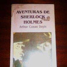 Libros de segunda mano: LAS AVENTURAS DE SHERLOCK HOLMES, POR A. CONAN DOYLE - OVEJA NEGRA - COLOMBIA - 1996 RARA EDICION. Lote 41562291
