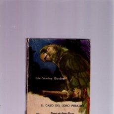 Libros de segunda mano: EL CASO DEL LORO PERJURO -PERRY MASON- E. STANLEY GARDNER - MOLINO - BIBLIOTECA ORO Nº 171- 1961. Lote 41734111