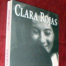 Libros de segunda mano: LIBRO CAUTIVA DE CLARA ROJAS GRUPO EDITORIAL NORMA COLOMBIA 1ª EDICIÓN 2009. Lote 42150891