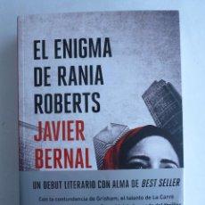 Libros de segunda mano: EL ENIGMA DE RANIA ROBERTS JAVIER BERNARL ED. SUMA. 2014 630 PAG. Lote 42194087