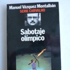Libros de segunda mano: SABOTAJE OLIMPICO. MANUEL VAZQUEZ MONTALBAN. PLANETA. 1993 173 PAG. Lote 42287804