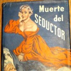 Libros de segunda mano: MUERTE DEL SEDUCTOR JACK IAMS EDITORIAL CUMBRE AÑO 1953. Lote 42300385