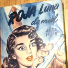 Libros de segunda mano: ROJA LUNA DE MIEL JACK IAMS EDITORIAL CUMBRE AÑO 1953. Lote 42300428