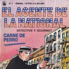 Libri di seconda mano: EL AGENTE DE LA NATIONAL DETECTIVE Y GOURMET CARNE DE PERRO Nº 8 BRUGUERA. Lote 42374737