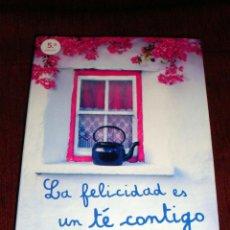 Libros de segunda mano: LIBRO ACTUAL Y ALEGRE DE MAMEN SÁNCHEZ LA FELICIDAD ES UN TÉ CONTIGO ESPASA 5ª EDICIÓN 2013. Lote 42639861