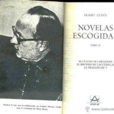 Libros de segunda mano: ELLERY QUEEN : NOVELAS ESCOGIDAS II (AGUILAR MÉXICO, 1980). Lote 42864763