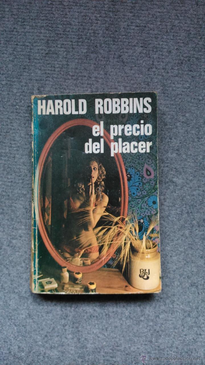 EL PRECIO DEL PLACER, HAROLD ROBBINS. (Libros de segunda mano (posteriores a