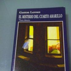Libros de segunda mano: EL MISTERIO DEL CUARTO AMARILLO - GASTON LEROUX. ABRAXAS.. Lote 41144008