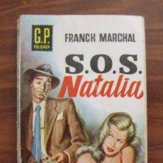 Libros de segunda mano: LIBRO SOS NATALIA - EDICIONES GP 1959. Lote 43110352