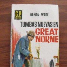 Libros de segunda mano: LIBRO TUMBAS NUEVAS EN GREAT NORNE - EDICIONES GP 1959. Lote 43112365
