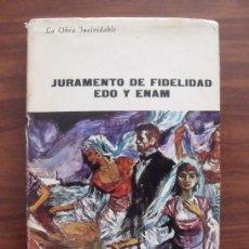 Libros de segunda mano: LIBRO JURAMENTO DE FIDELIDAD DE EDO Y ENAM - PLAZA & JANES EDITORES 1967. Lote 43113890