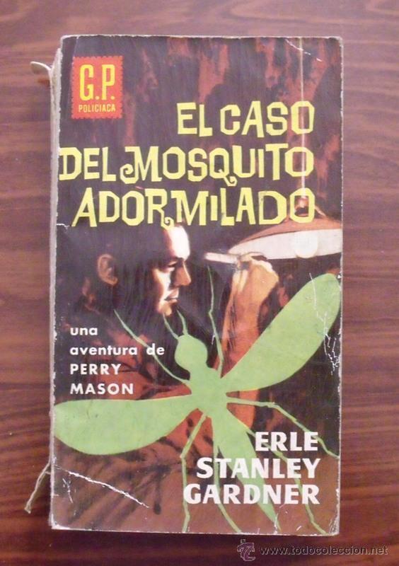 LIBRO EL CASO DEL MOSQUITO ADORMILADO - EDICIONES G.P. 1961 (Libros de segunda mano (posteriores a 1936) - Literatura - Narrativa - Terror, Misterio y Policíaco)