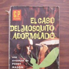 Libros de segunda mano: LIBRO EL CASO DEL MOSQUITO ADORMILADO - EDICIONES G.P. 1961. Lote 43118747
