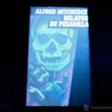 Libros de segunda mano: ALFRED HITCHCOCK.RELATOS DE PESADILLA. CIRCULO DE LECTORES. Lote 43328241