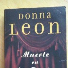 Libros de segunda mano: DONNA LEON, 'MUERTE EN LA FENICE'. Lote 43404886