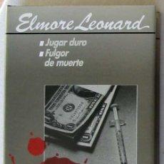Livros em segunda mão: FULGOR DE MUERTE / JUGAR DURO - ELMORE LEONARD - CÍRCULO DE LECTORES 1990. Lote 43442071