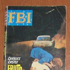 Libros de segunda mano: FBI 902 FRUTO DE CENIZAS, CHARLES CASTLE. BOLSILIBRO ROLLAN. Lote 43488332