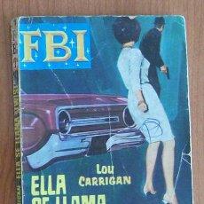 Libros de segunda mano: FBI 813 ELLA SE LLAMA TWIST, LOU CARRIGAN. BOLSILIBRO ROLLAN. Lote 43488333