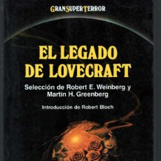 Libros de segunda mano: GRAN SUPER TERROR. EL LEGADO DE LOVECRAFT. MARTINEZ ROCA. INTRO ROBERT BLOCH. Lote 43889504
