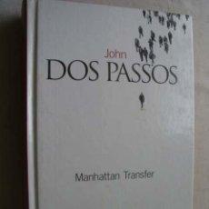 Libros de segunda mano: MANHATTAN TRANSFER. DOS PASSOS, JOHN. 2003. Lote 43920074