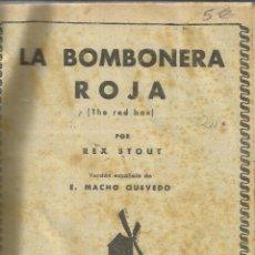 Libros de segunda mano: LA BOMBONERA ROJA. FER DE LANCE. EL TORO CAMPEÓN. LA DAMA DEL VELO. R. STOUT. 1941. Lote 43930003