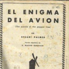 Libros de segunda mano: EL ENIGMA DEL AVIÓN. EL ENIGMA DEL ALAZÁN. DESAPARECIERON 4. S. PALMER. ED. MOLINO. BARCELONA.1943. . Lote 43930071