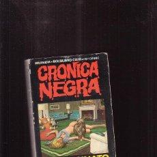Libros de segunda mano: CRONICA NEGRA Nº 24 - EL ASESINATO DE ROSEMARIE - BRUGUERA 1976. Lote 44089863