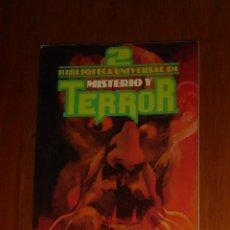 Libros de segunda mano: BIBLIOTECA UNIVERSAL DE MISTERIO Y TERROR 2. JOSÉ ANTONIO VALVERDE (DIRECCIÓN). EDICIONES UVE 1981. Lote 179183562