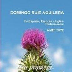 Libros de segunda mano: LA PROMESA LIBRO 1 LOS PRIMEROS AÑOS PARTE 3 UN TRISTE ADIOS (EN ESPAÑOL, ESCOCÉS E INGLÉS). Lote 44217393