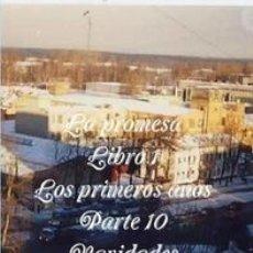 Libros de segunda mano: LA PROMESA LIBRO 1 LOS PRIMEROS AÑOS PARTE 10 NAVIDADES BLANCAS (EN ESPAÑOL, ESCOCÉS E INGLÉS). Lote 44217730