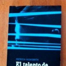 Libros de segunda mano: PATRICIA HIGHSMITH - EL TALENTO DE MR. RIPLEY. Lote 44240343