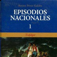 Libros de segunda mano: PÉREZ GALDÓS, BENITO -EPISODIOS NACIONALES, 1. TRAFALGAR -MADRID, CLUB INTERNACIONAL DEL LIBRO.. Lote 211473615