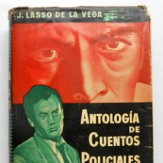 Libros de segunda mano: ANTOLOGIA DE CUENTOS POLICIALES - VV.AA. (SELECCION LASSO DE LA VEGA) EDITORIAL LABOR. Lote 44306485