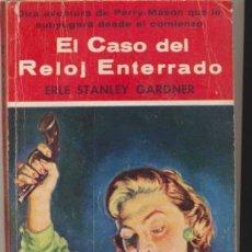 Libros de segunda mano: COLECCIÓN EL BUHO Nº 14. EL CASO DEL RELOJ ENTERRADO POR E.S. GARDNER CLIPER 1958.. Lote 44376804
