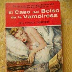 Libros de segunda mano: EL CASO DEL BOLSO DE LA VAMPIRESA - PERRY MASON - ERLE STANLEY GARDNER EL BUHO. Lote 44710595