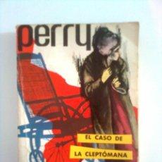 Libros de segunda mano: EL CASO DE LA CLEPTÓMANA. PERRY MASON - ERLE STANLEY GARDNER, 1962. Lote 44886194